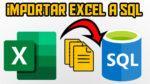 Importar Excel a SQL