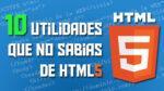 Utilidades de HTML5